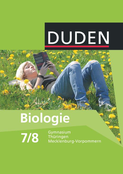 Duden Biologie - Schülerbuch - 7./8. Schuljahr