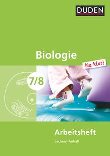 Biologie Na klar! - Arbeitsheft - 7./8. Schuljahr
