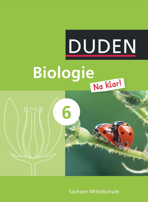Biologie Na klar! - Schülerbuch - 6. Schuljahr