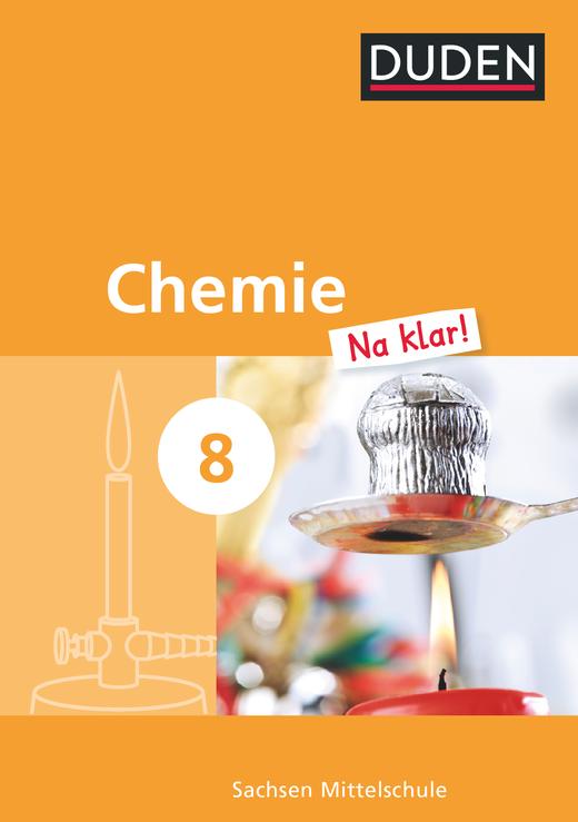 Chemie Na klar! - Schülerbuch - 8. Schuljahr