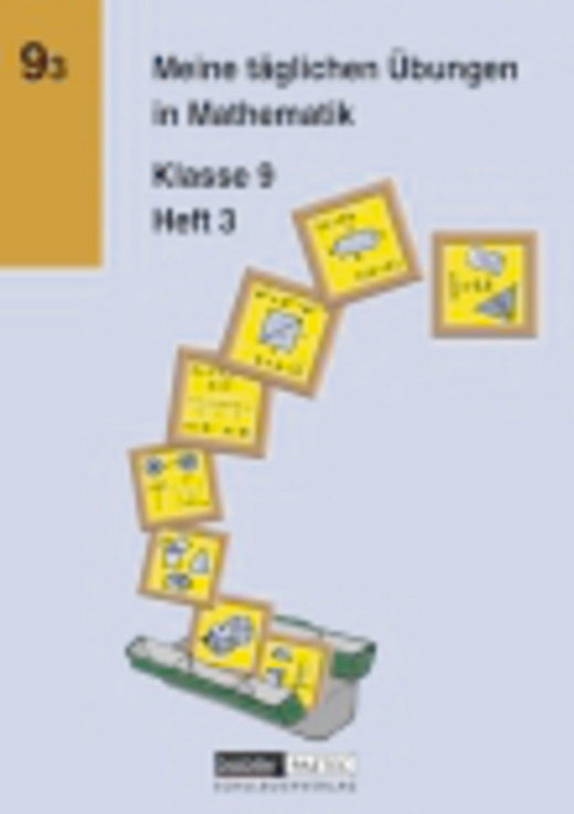 Meine täglichen Übungen in Mathematik - Arbeitsheft 3 - 9. Schuljahr