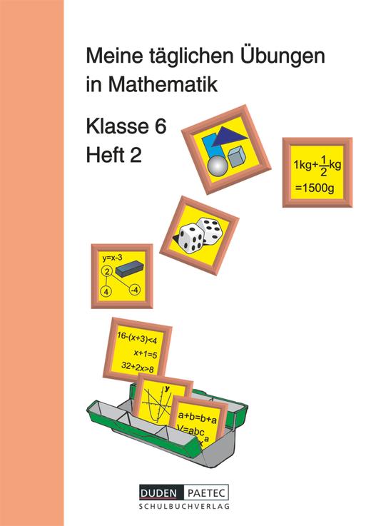 Meine täglichen Übungen in Mathematik - Arbeitsheft 2 - 6. Schuljahr