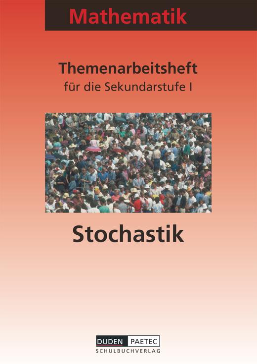 Duden Stochastik - Themenarbeitsheft - 7.-10. Schuljahr