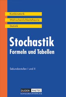 Duden Formeln und Tabellen - Stochastik - Kombinatorik - Wahrscheinlichkeitsrechnung - Statistik - Formelsammlung