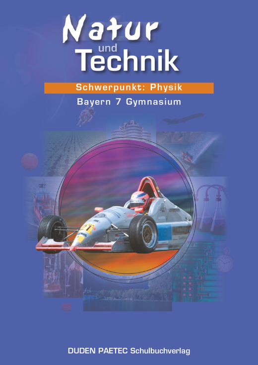 Duden Natur und Technik - Schwerpunkt: Physik - Schülerbuch - 7. Jahrgangsstufe