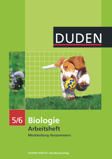 Duden Biologie - Arbeitsheft - Mecklenburg-Vorpommern - 5./6. Schuljahr