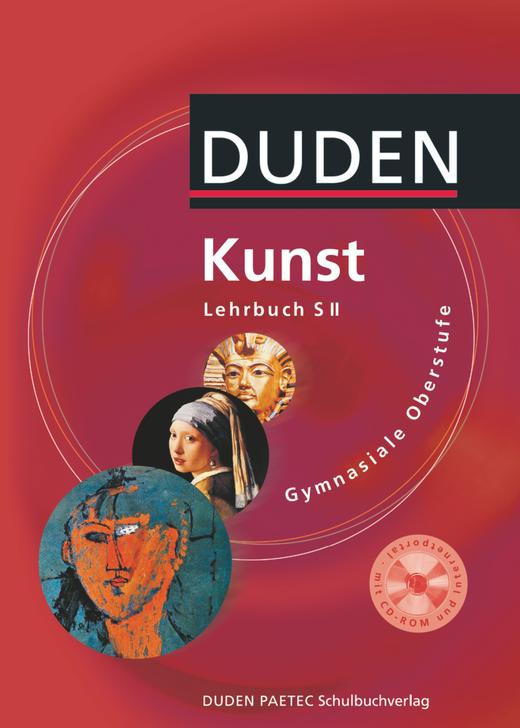 Duden Kunst - Schülerbuch mit CD-ROM - 11.-13. Schuljahr