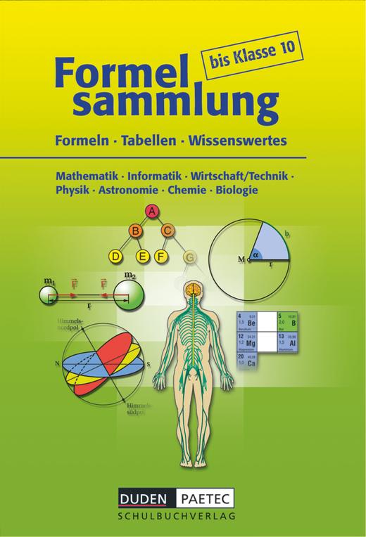 Formelsammlung bis Klasse 10 - Formelsammlung