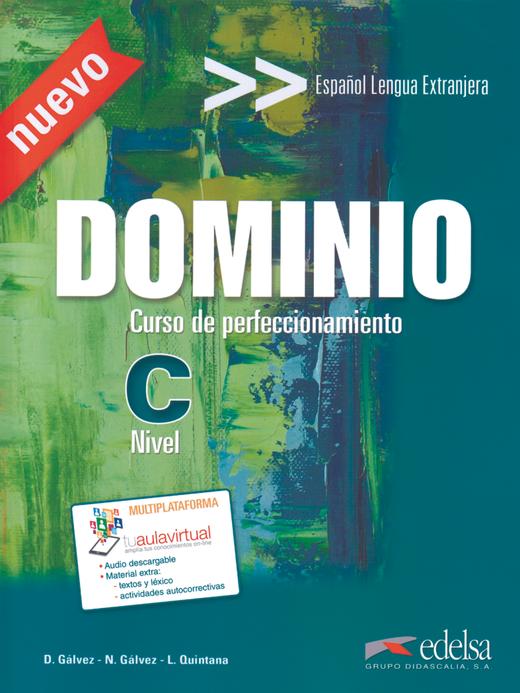 Dominio - Curso de Perfeccionamiento - Kursbuch mit Audio-Materialien - C1/C2
