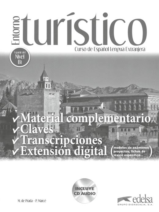 Entorno turístico - Lösungsschlüssel mit Audio-CD - B1/B1+