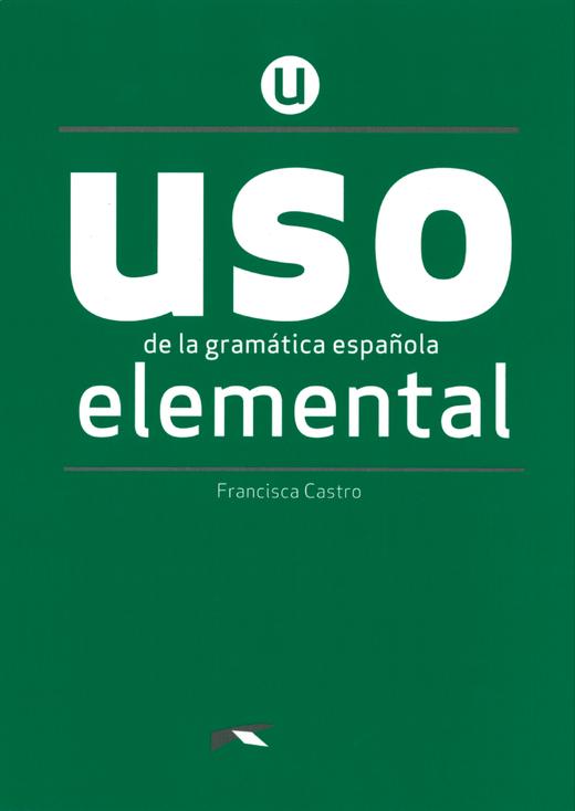 USO de la gramática española - Übungsbuch - Elemental