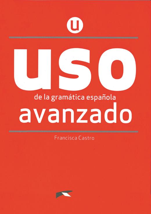 USO de la gramática española - Übungsbuch - Avanzado