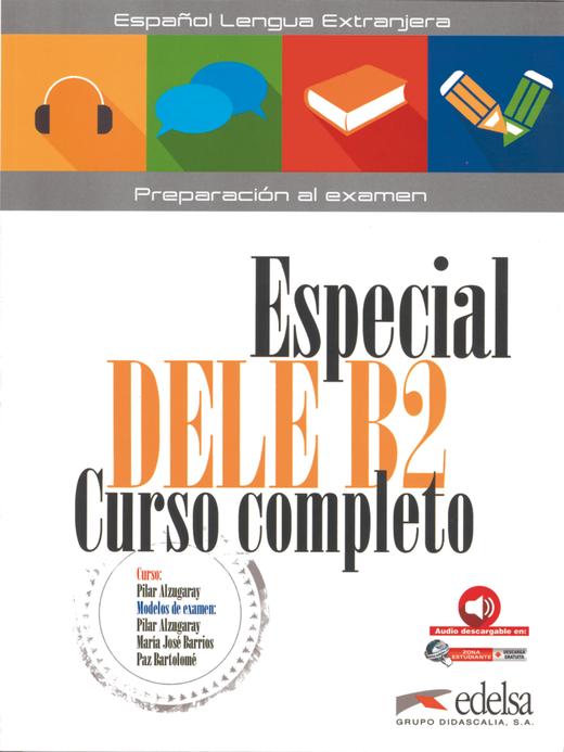 Especial Dele Curso completo - Übungsbuch mit Audios online - B2