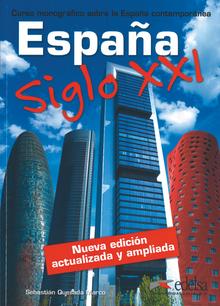 España Siglo XXI - Curso monográfico sobre la España contemporánea - Buch - B1-C2