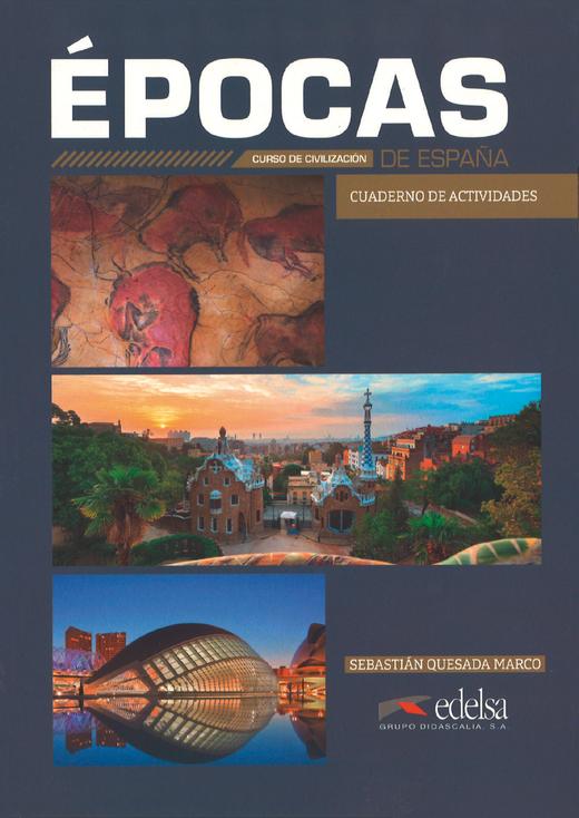Épocas de España - Cuaderno de actividades - B1-C2