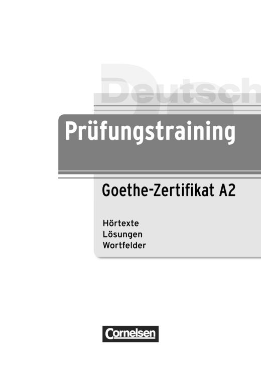 Einleger zum Prüfungstraining Goethe-Zertifikat A2 - Einleger ...