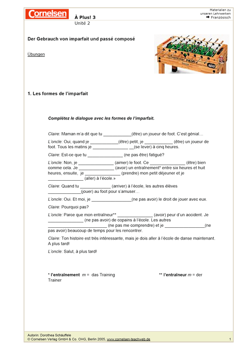 À plus ! 3, Unité 2: Der Gebrauch von imparfait und passé composé ...