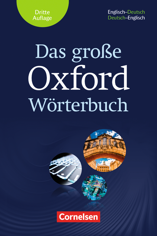 Das große Oxford Wörterbuch - Wörterbuch mit beigelegtem Exam ...