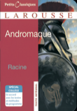 Petits Classiques Larousse : Andromaque : Texte Intégral - Neubearbeitung