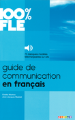 100% FLE : Guide de communication en français : Buch