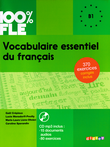 100% FLE : Vocabulaire essentiel du français : Übungsbuch mit MP3-CD