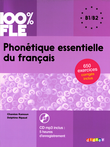 100% FLE : Phonétique essentielle du français : Übungsbuch mit MP3-CD