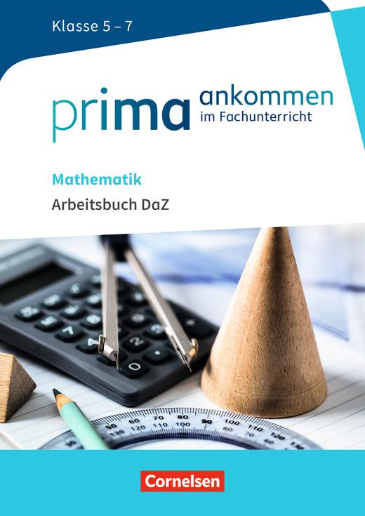 Prima ankommen - Arbeitsbuch DaZ mit Lösungen - Mathematik: Klasse 5 ...