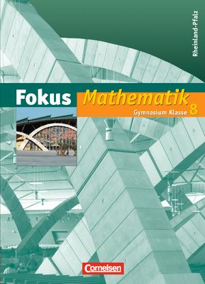 fokus mathematik sch lerbuch rheinland pfalz bisherige ausgabe 8 schuljahr 9783060087785. Black Bedroom Furniture Sets. Home Design Ideas