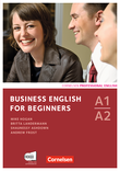 Business English for Beginners :: Third Edition : Kursbuch mit CDs und Phrasebook