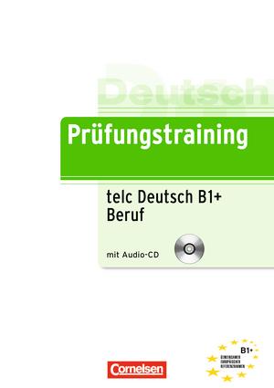 Prüfungstraining Daf Telc Test B1 Beruf übungsbuch Mit Cd