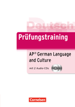Prüfungstraining DaF : AP German Language and Culture Exam : Übungsbuch mit CDs