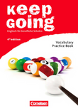 Keep Going :: Fourth Edition - Begleitmaterialien für alle Bundesländer : Vocabulary Practice Book