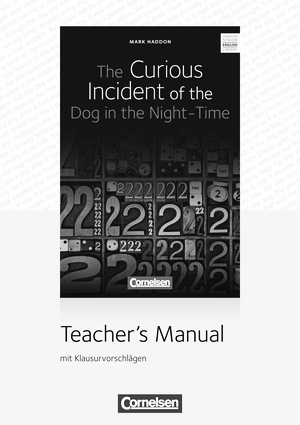 The Curious Incident of the Dog in the Night-Time : Teacher's Manual