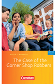 Cornelsen English Library :: Fiction : The Case of the Corner Shop Robbers : Lektüre zu