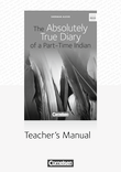 Cornelsen Senior English Library :: Literatur : The Absolutely True Diary of a Part-Time Indian : Teacher's Manual mit Klausurvorschlägen