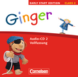 Ginger :: Early Start Edition - Bisherige Ausgabe : Lieder-/Text-CDs (Vollfassung)