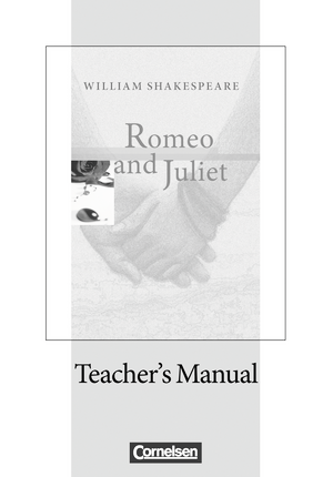 Romeo and Juliet : Teacher's Manual mit Klausurvorschlägen