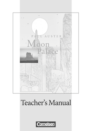 Moon Palace : Teacher's Manual mit Klausurvorschlägen