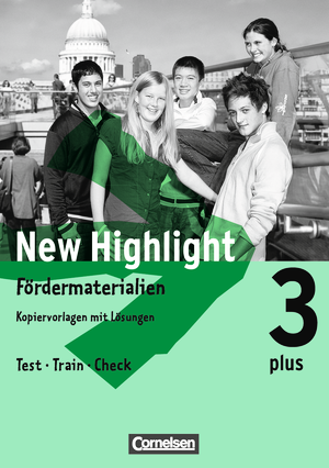 New Highlight Plus - Fördermaterialien : Test - Train - Check : Kopiervorlagen mit Lösungen