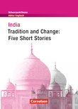 Schwerpunktthema Abitur Englisch : India - Tradition and Change: Five Short Stories : Textheft
