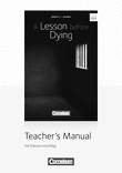 A Lesson Before Dying : Teacher's Manual