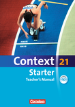 Context 21 - Starter : Teacher's Manual mit CD-ROM