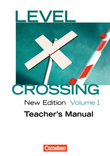 Level Crossing :: New Edition : Teacher's Manual