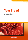 Your Blood - A Vital Fluid : Textheft