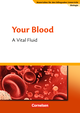 Your Blood - A Vital Fluid