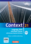 Context 21 :: Berlin, Brandenburg und Mecklenburg-Vorpommern : Language, Skills and Exam Trainer : Klausur- und Abiturvorbereitung : Workbook mit CD-Extra - mit Answer Key : CD-Extra mit Hörtexten und Vocab Sheets