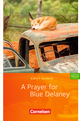 A Prayer for Blue Delaney