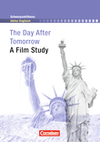 Schwerpunktthema Abitur Englisch : The Day After Tomorrow : A Film Study : Textheft