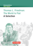 Schwerpunktthema Abitur Englisch : The World Is Flat : A Selection : Textheft