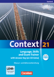 Context 21 :: Saarland : Language, Skills and Exam Trainer : Klausur- und Abiturvorbereitung : Workbook mit CD-Extra - mit Answer Key : CD-Extra mit Hörtexten und Vocab Sheets